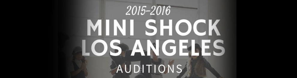 2015-2016 Mini Shock LA Auditions